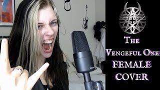 The Vengeful One (Female Cover) | Katja Macabre