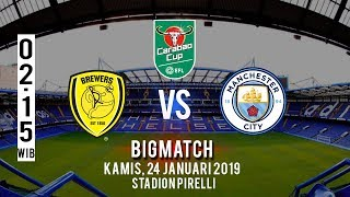 Live Streaming Semifinal Leg 2 Carabao Cup Burton Albion Vs Manchester City, Kamis Pukul 02.15 WIB