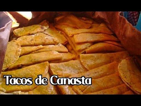 Receta Para Preparar Unos Deliciosos Tacos De Canasta