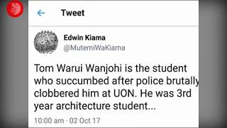 Is Tom Wajohi dead or alive? Mixed reactions over the alleged killing of UON student by police