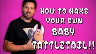 How to Make your own Baby Tattletail - Tutorial (Tattletail Movie)
