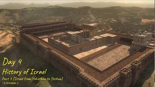 (#24 5980) Day 4 - History of Israel (Part 3 - Israel from Yehoshua to Yeshua)