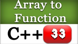 Passing an Array to a Function in C++   CPP Programming Video Tutorial