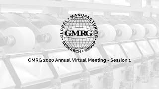 2020 GMRG Virtual Annual Meeting – Session 1