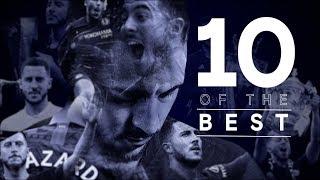 Eden Hazard   10 Of His Best Goals For Chelsea!