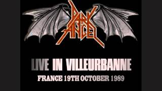 Dark Angel - Death Is Certain (Life Is Not) - Live France 10/19/1989