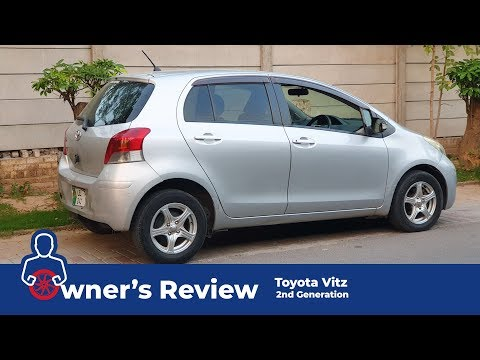 Toyota Vitz 2005 - 2011 | Owner's Review
