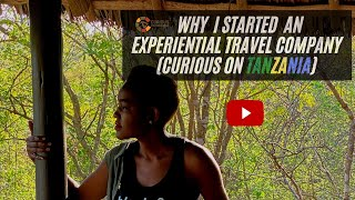 Why Curious On Tanzania
