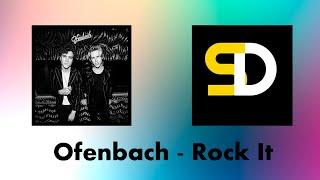Ofenbach   Rock It (Lyrics)