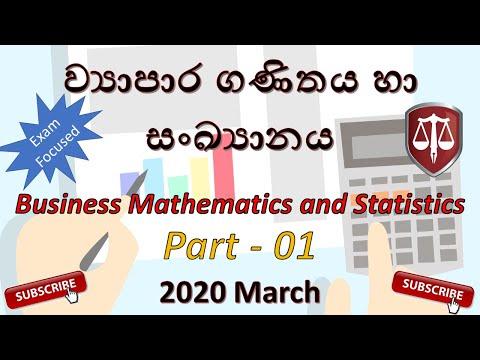2020 March -BL2 -Part 1 -Business Mathematics & Statistics Exam Focused CA Sri Lanka Webinars