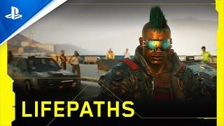 Cyberpunk 2077 - Lifepaths   PS4