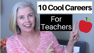 Alternative Careers for Teachers   When You're Ready to Move On