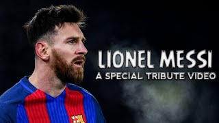A SPECIAL TRIBUTE TO LIONEL MESSI (2020)