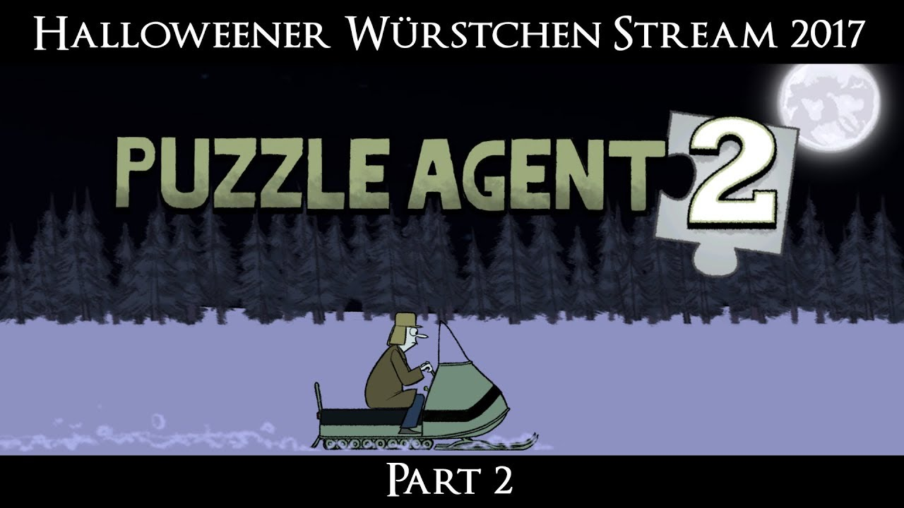 Halloweener Würstchen Stream 2017: Puzzle Agent 2 [Part 2]