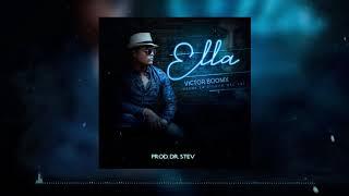 Victor Boomx - Ella (AUDIO OFICIAL)