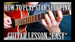 "How To Play ""Star Shopping"" By Lil Peep On Guitar For Beginners *CORRECT WAY*"