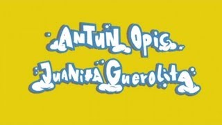 Antun Opic - Juanita Guerolita [Official]