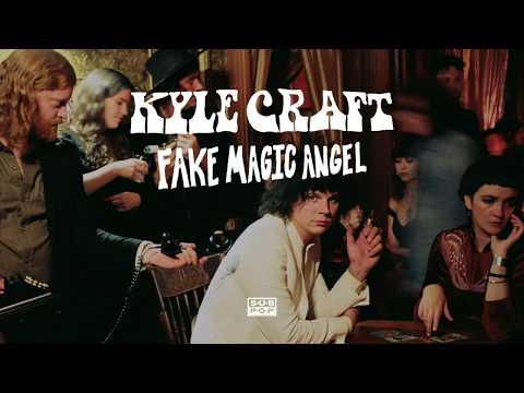 Kyle Craft - Fake Magic Angel