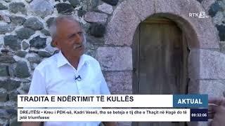 Aktual - Kulla shekullore në Nivokaz 14.07.2020