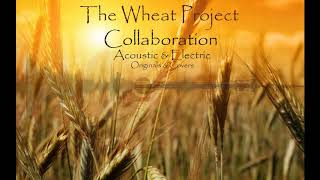 The Wheat Project - A Whiter Shade Of Pale (Cover)