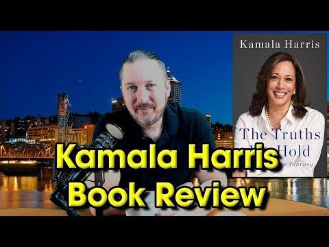 Kamala Harris Book Review The Truths We Hold – An American Journey #forthepeople #kamala2020