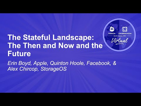 Image thumbnail for talk The Stateful Landscape: The Then and Now and the Future