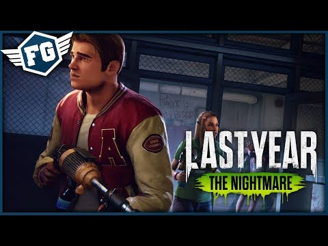 PRVNÍ HRA ZA VRAHA = FAIL - Last Year: The Nightmare