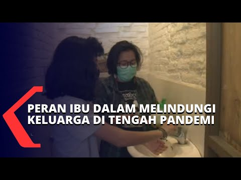 pentingnya protokol kesehatan ini peran ibu dalam melindungi keluarga di tengah pandemi