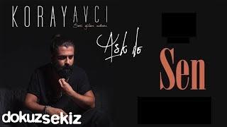 Koray Avcı  - Sen (Official Audio)