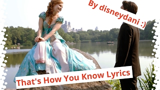 Enchanted - That's How You Know Lyrics