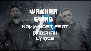 Gambar cover Wakhra Swag | Lyrics | Navv Inder feat. Badshah | Syco TM