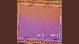 Ellie - None Of Your Concern (Feat.GI$T)