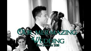 Our Mermazing Wedding!