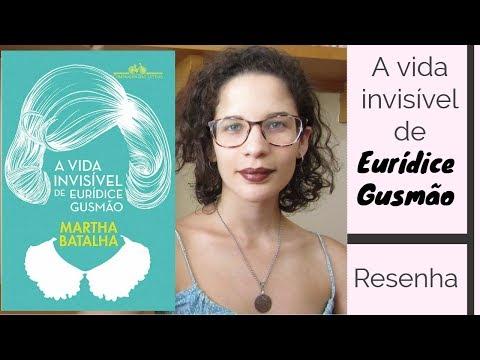 A VIDA INVISÍVEL DE EURÍDICE GUSMÃO   resenha