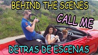 Giselle Torres - CALL ME -  Behind the Scenes/Detras de Escenas