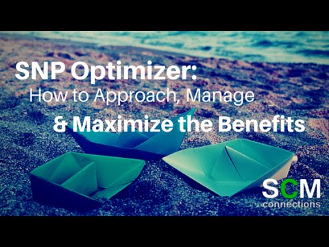 Video SNP Optimizer: How to Approach, Manage, and Maximize The Benefits