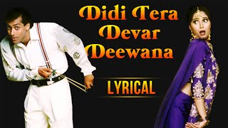 Didi Tera Devar Deewana Full Song With Lyrics | Hum Aapke