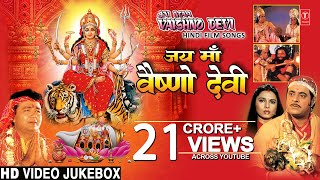 जय माँ वैष्णो देवी Jai Maa Vaishnodevi Film Songs I Hindi Movie Songs I Full HD Video Songs Juke Box - Download this Video in MP3, M4A, WEBM, MP4, 3GP