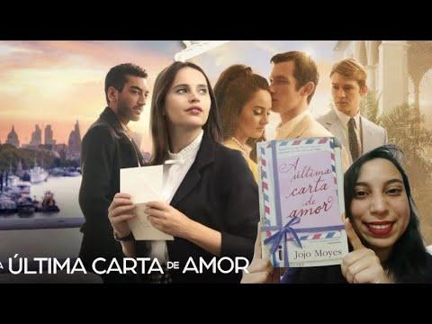 Livro e Filme - A Última Carta de Amor: Jojo Moyes ? ? / Sammara Ferreira