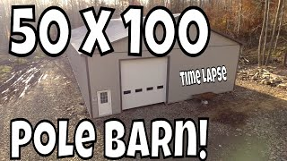 50x100 Pole Building Time Lapse - Start to Finish 60p
