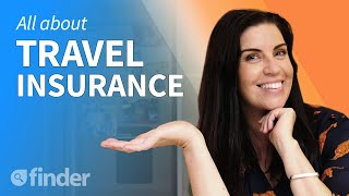 Travel Insurance: Everything you need to know
