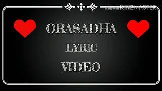 Orasadha whatsapp lyric video