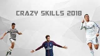 Crazy Skills Mix - 2018