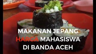 Makanan Jepang Harga Mahasiswa Ada di Banda Aceh