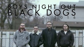 Welcome Back BOYS NIGHT OUT!