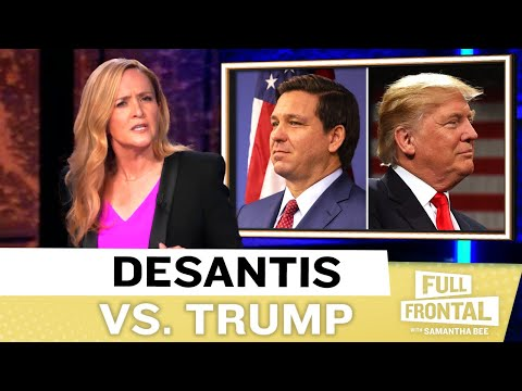 Full Frontal's Samantha Bee Destroys Ron DeSantis, and It's Sweet Music to My Ears