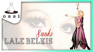 Lale Belkıs / Sanki