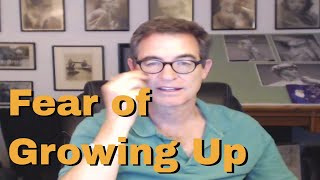 Resisting Being an Adult - Fear of Growing Up - Tapping with Brad Yates