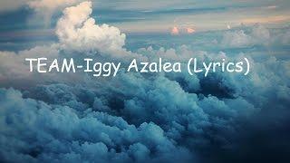 Iggy Azalea TEAM (Lyrics)