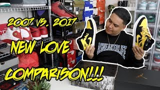 2007 vs. 2017 AIR JORDAN NEW LOVE COMPARISON!!!